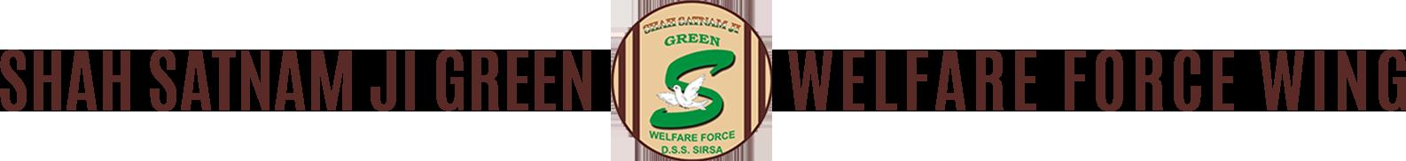 Shah Satnam Ji Green's' Welfare Force Wing